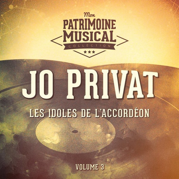 Jo Privat - Les Idoles De L'accordeon Vol.3 (2016)